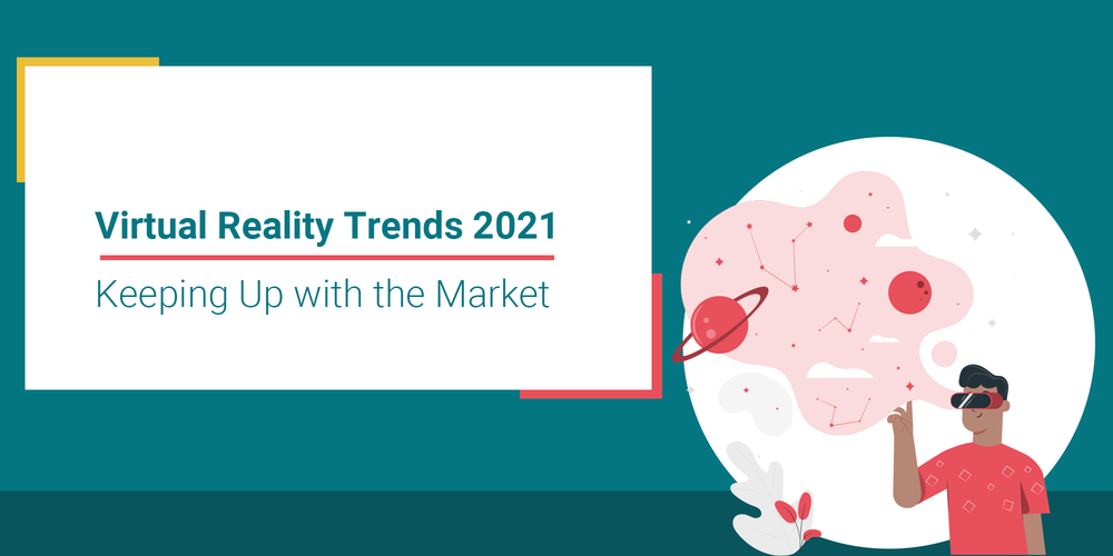 virtual reality trends 2021